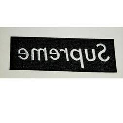 """1.5"""" X 4.5"""" SUPREME IRON ON PATCH  BLACK COLOR Embroidered"""